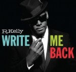 R. Kellys Write Me Back is a return to sender